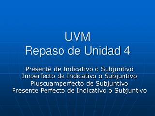 UVM  Repaso de Unidad 4
