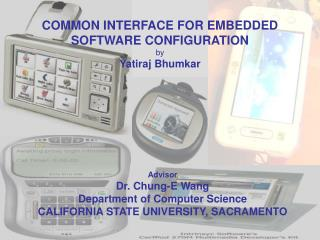 COMMON INTERFACE FOR EMBEDDED SOFTWARE CONFIGURATION by Yatiraj Bhumkar