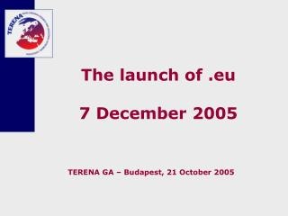 The launch of .eu 7 December 2005