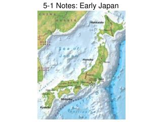 5-1 Notes: Early Japan