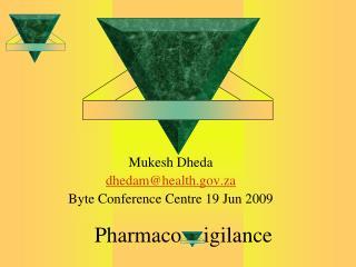Pharmaco    igilance