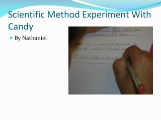 Scientific Method Experiment With Candy