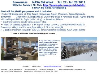 Snowmass      NASA Ski Week     Jan 22- Jan 29 2011
