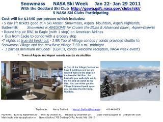 Snowmass      NASA Ski Week     Jan 22- Jan 29 2011