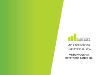MEBA Program Sweet Stop candy Co.