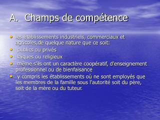 A.  Champs de compétence