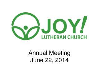 Annual Meeting June 22, 2014