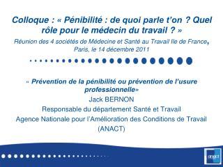« Prévention de la pénibilité ou prévention de l'usure professionnelle» Jack BERNON