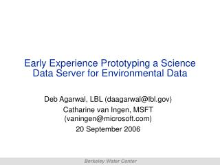 Early Experience Prototyping a Science Data Server for Environmental Data
