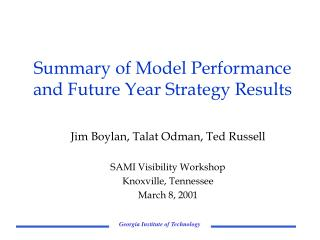 Summary of Model Performance and Future Year Strategy Results
