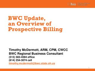 BWC Update,  an Overview of  Prospective Billing