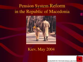 Pension System  Reform in the Republic of Macedonia