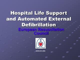 Hospital Life Support and Automated External Defibrillation