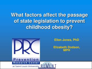 What factors affect the passage of state legislation to prevent childhood obesity?