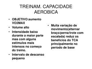 TREINAM. CAPACIDADE AEROBICA