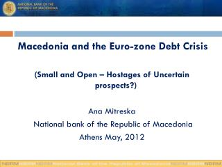 Macedonia and the Euro-zone Debt Crisis