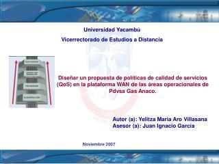 Universidad Yacamb� Vicerrectorado de Estudios a Distancia