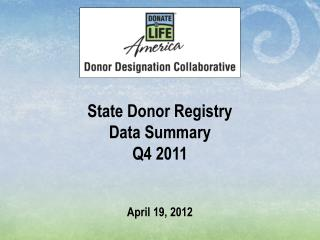 State Donor Registry Data Summary Q4 2011