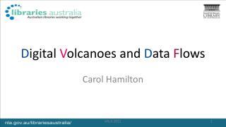Digital Volcanoes and Data Flows