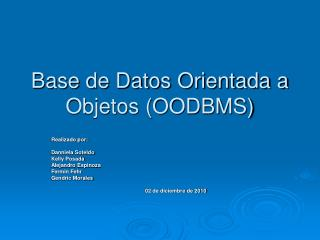 Base de Datos Orientada a Objetos (OODBMS)