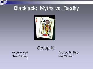 Blackjack:  Myths vs. Reality