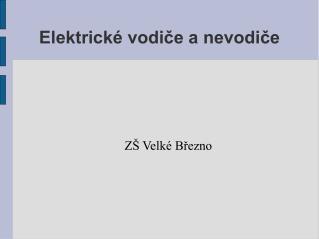 Elektrické vodiče a nevodiče