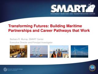 Transforming Futures: Building Maritime Partnerships and Career Pathways that Work