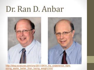 Dr. Ran D.  Anbar