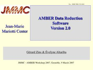 AMBER Data  Reduction  Software Version 2.0