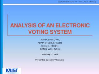 Analysis of an Electronic Voting System