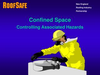 Confined Space Controlling Associated Hazards