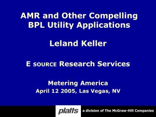 AMR and Other Compelling BPL Utility Applications