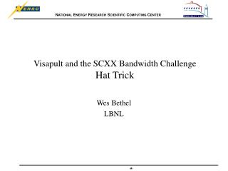 Visapult and the SCXX Bandwidth Challenge  Hat Trick