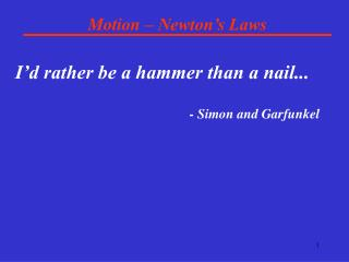 Motion � Newton�s Laws