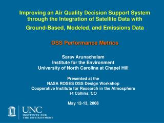 Sarav Arunachalam  Institute for the Environment University of North Carolina at Chapel Hill