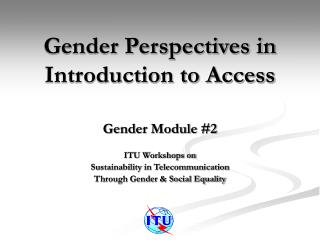 Gender Perspectives in Introduction to Access