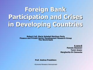 Foreign Bank Participation and Crises in Developing Countries