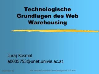 Technologische Grundlagen des Web Warehousing