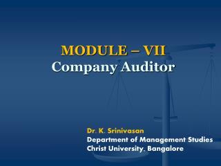 MODULE – VII Company Auditor
