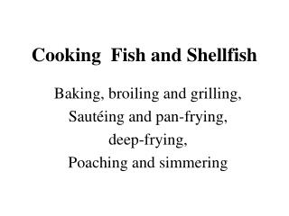 Cooking  Fish and Shellfish