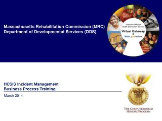 Massachusetts Rehabilitation Commission (MRC) Department  of Developmental Services (DDS)