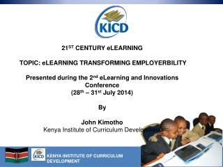 21 ST  CENTURY eLEARNING  TOPIC: eLEARNING TRANSFORMING EMPLOYERBILITY