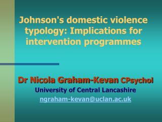 Johnsons domestic violence typology: Implications for intervention programmes