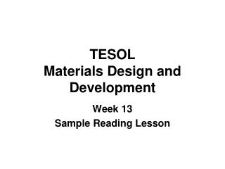 TESOL  Materials Design and Development