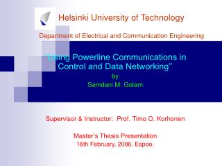 Helsinki University of Technology Department of Electrical and Communication Engineering