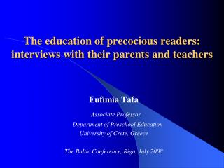 The education of precocious readers : interviews with their parents and teachers
