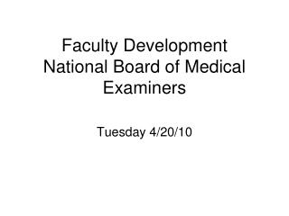 Faculty Development National Board of Medical Examiners
