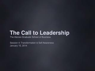 The Call to Leadership