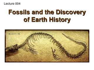 Fossils and the Discovery of Earth History