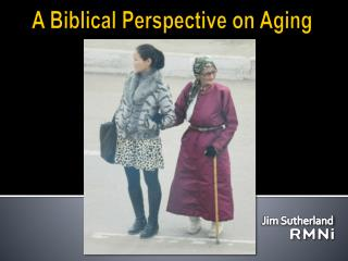 A Biblical Perspective on Aging